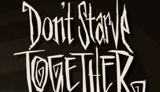 腹を満たし、正気を保ち、健康であれ。カートゥーンなサバイバルゲーム「Don't Starve Together」【Steam】レビュー・プレイ日記①